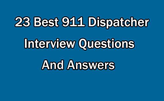 911 Dispatcher interview Questions